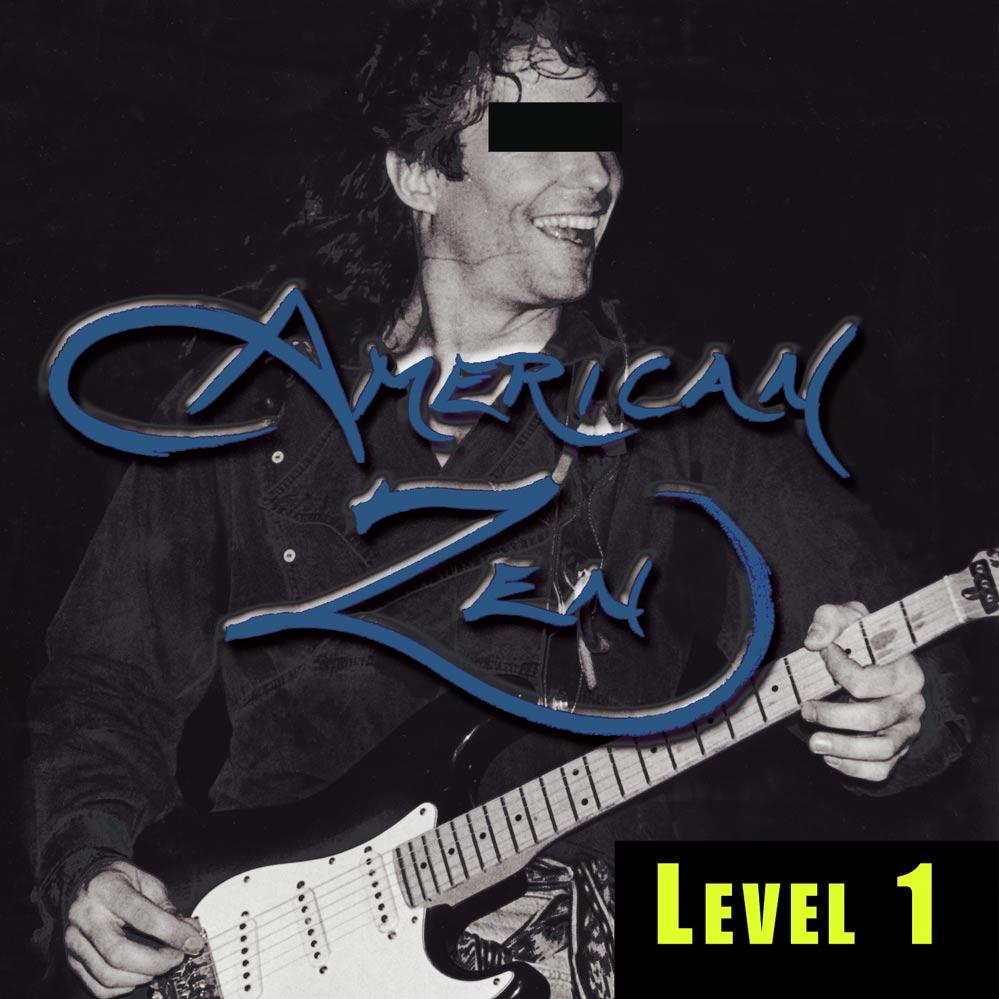 American Zen LEVEL 1